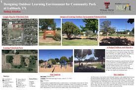 Campus Design Lubbock Tx Designing Outdoor Learning Environment For Community Park At