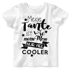 Baby Kinder T Shirt Meine Tante Ist Wie Meine Mom Nur Viel Cooler