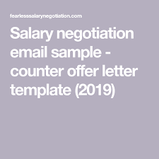 Example Of Counter Offer Salary Negotiation Email Sample Counter Offer Letter