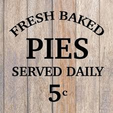 Fresh Baked Pies Svg Diy Farmhouse Sign Joanna Gaines Sign