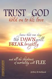 Trust God Quotes Cool LDS Jabberdashery