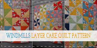 Quilt Patterns Using Layer Cakes 10 free layer cake quilt patterns ... & Quilt Patterns Using Layer Cakes 10 free layer cake quilt patterns for  beginners Adamdwight.com