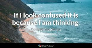 Confused About Life Quotes Beauteous Confused Quotes BrainyQuote