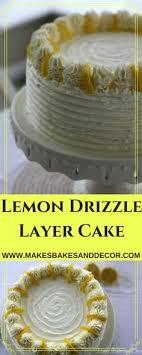 83 Best Lemon Drizzle Cake Images Cookies Lemon Lemon Desserts