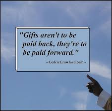 Pay It Forward Quotes New Pay It Forward Quotes Captivating Pay It Forward Quote Quote Number