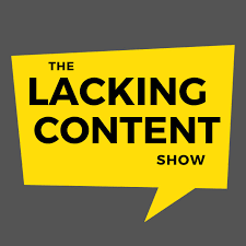 The Lacking Content Show