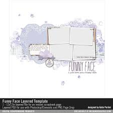 Funny Face Templates Funny Face Layered Template Katie Pertiet Pse Ps