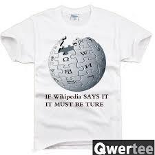 Wikipedia T Shirt Wiki Wikileaks Wikipedia It Must Be True Print Original