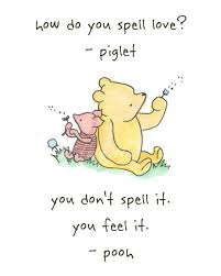 Winnie The Pooh Quotes About Love Delectable Winnie The Pooh And Piglet Quote Spell Love ExplorePic