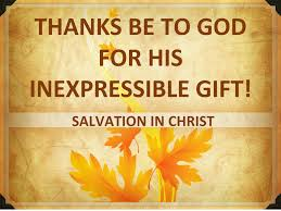 God s Inexpressible Gift Salvation in Christ