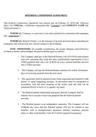 This referral agreement does not grant exclusive rights to the agent to act as referrer on behalf of the company and the agent shall have no rights under any other agreements entered into by the. 50 Sample Commission Agreements In Pdf Ms Word