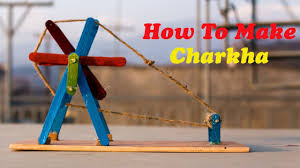 Diy Project How To Make Charkha Diy Project Youtube