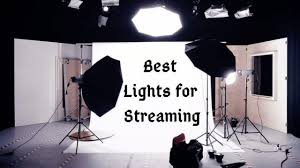 Best Streaming Lights Best Lights For Streaming Choose The Right Light For