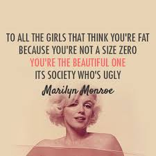 Quotes About Being Fat And Beautiful Best Of Marilyn Monroe Quote About Be Strong Beautiful Fat Girls Heavy