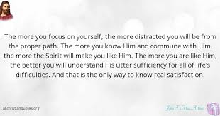 Like Yourself Quotes Best of John F MacArthur Quote About Focus Yourself Exhausted