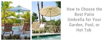 who makes the best patio umbrellas how to choose the best patio umbrella for your garden who makes the best patio umbrellas