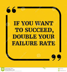 Quote Sign Magnificent Motivational QuoteIf You Want To Succeed Double Your Failure R