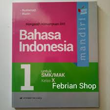 Guru mengajak siswa mengamati layanan publik di lingkungan sekitar bahasa indonesia kelas x semester 2 189 no. Buku Mandiri Bahasa Indonesia Smk Mak Kelas 10 Revisi Kikd Shopee Indonesia