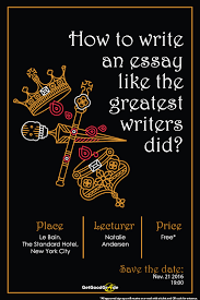 how to write an essay like greatest writers did