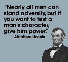 Abraham Lincoln well said // Now we know for certain what Obama's character  is! A petty tyrant, a narcissistic …   Historical quotes, Character quotes,  Wise quotes
