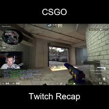 Global Elite - CSGO Twitch Recap