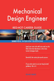Design Engineer Career Path Mechanical Design Engineer Red Hot Career Guide 2502 Real