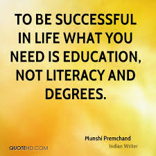 Munshi Premchand Education Quotes QuoteHD Awesome Education And Life Quotes