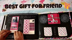 best gift for best friend craft ideas