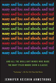 mary tyler moore show logo. Interesting Moore Mary And Lou Rhoda Ted 9781451659221 Hr On Tyler Moore Show Logo I