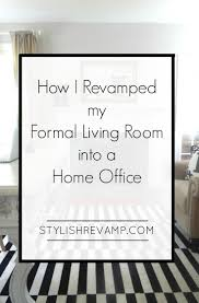 home office in living room. How I Revamped My Formal Living Room Into A Home Office In