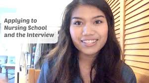 applying to nursing school and the interview process applying to nursing school and the interview process