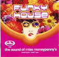 Funky House: The Sound of Miss Moneypenny's