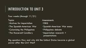 the age of american imperialism introduction to unit four weeks 2 introduction