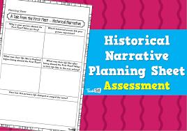 Historical Narrative Planning Sheet Assessment Teacher