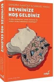 İndigo Kitap Beyninize Hoş Geldiniz Samuel Wang,Sandra Aamodt Fiyatı,  Yorumları - Trendyol
