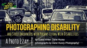 photographing disability aka street encounters persons  photographing disability aka street encounters persons living disabilities a photo essay