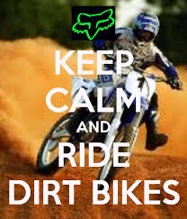 Quotes About Riding Dirt Bikes 40 Quotes Cool Dirt Bike Quotes