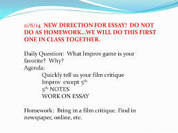 new direction for essay do not do as homework we will do 11 6 14 new direction for essay do not do as homework
