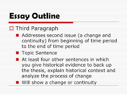 change and continuity over time essay ppt  9 essay outline third paragraph