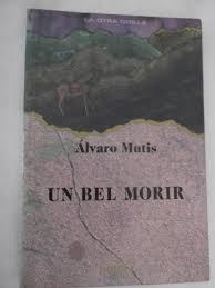 Resultado de imagen para alvaro mutis gaviero