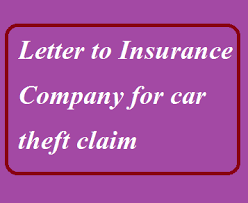 Claim Letters Letter To Insurance Company For Car Theft Claim Letter