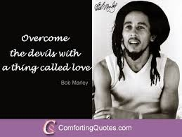 Bob Marley Quotes About Love Interesting Quote By Bob Marley About Love ComfortingQuotes