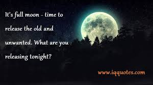 Beautiful Full Moon Quotes Best of Quotes About Full Moon Gorgeous Full Moon Quotes Full Moon Quote