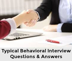 Behavior Based Interview Questions And Answers Behavioral Interview Questions And Best Answers