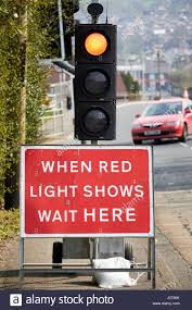 Image result for when red light shows wait here