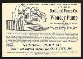 17 best ideas about irrigation pumps water well wonder pump mining irrigation 1896 ad national pump co kansas city mo