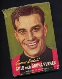 Erik Hermansson | Gunnar Nordahl Omslaget till Gunnar Nordahls bok Guld och ... - 503_7_600
