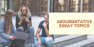 151 great argumentative essay topics