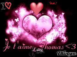 je t'aime thomas Image #131931169   Blingee.com