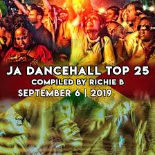 Dancehall Charts Ja Dancehall Top 25 September 6 2019 Reggae Vibes